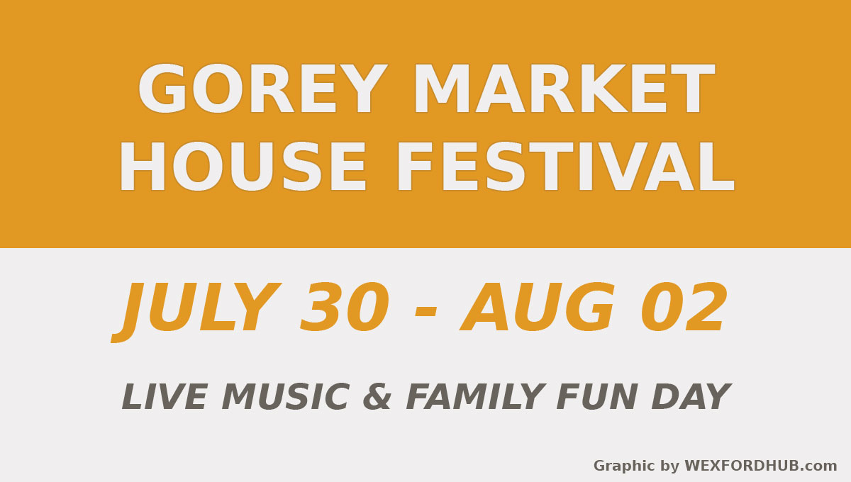 Gorey Market House Festival